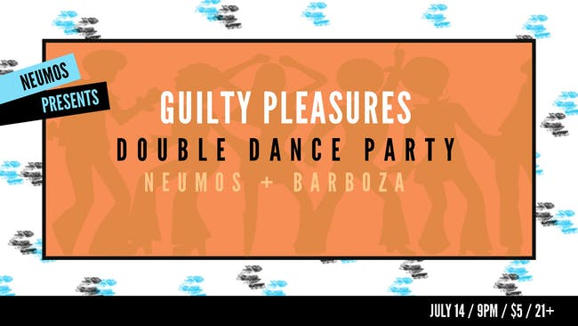 Guilty Pleasures! - A Throwback Pop Dance Party
