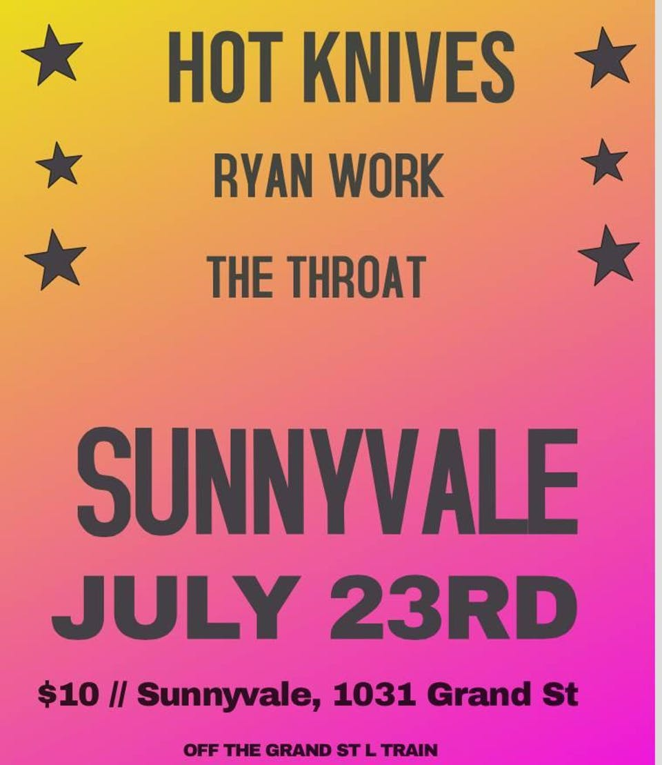 Hot Knives, Ryan Work, The Throat
