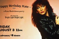 Happy Birthday Kate: A Kate Bush Dance Party