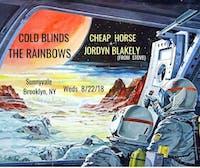Cold Blinds, Rainbows, Cheap Horse, Jordyn Blakely