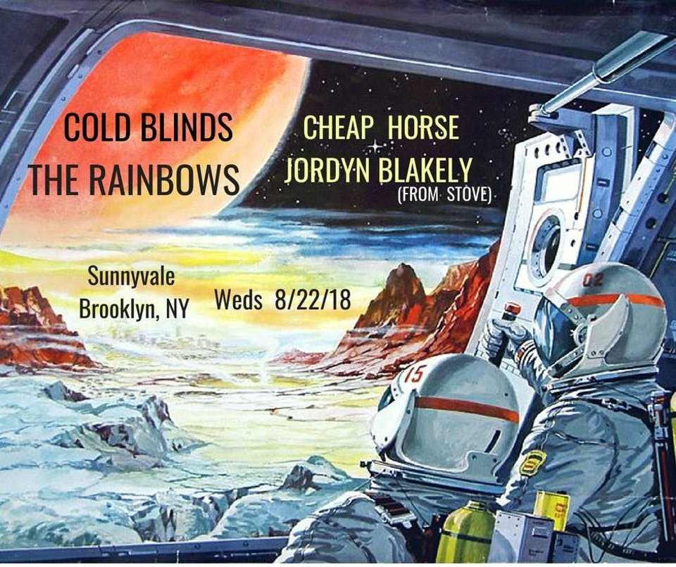 Cold Blinds, Rainbows, Cheap Horse, Jordyn Blakely