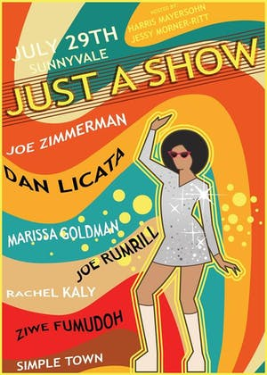 Just A Show: July with Joe Zimmerman