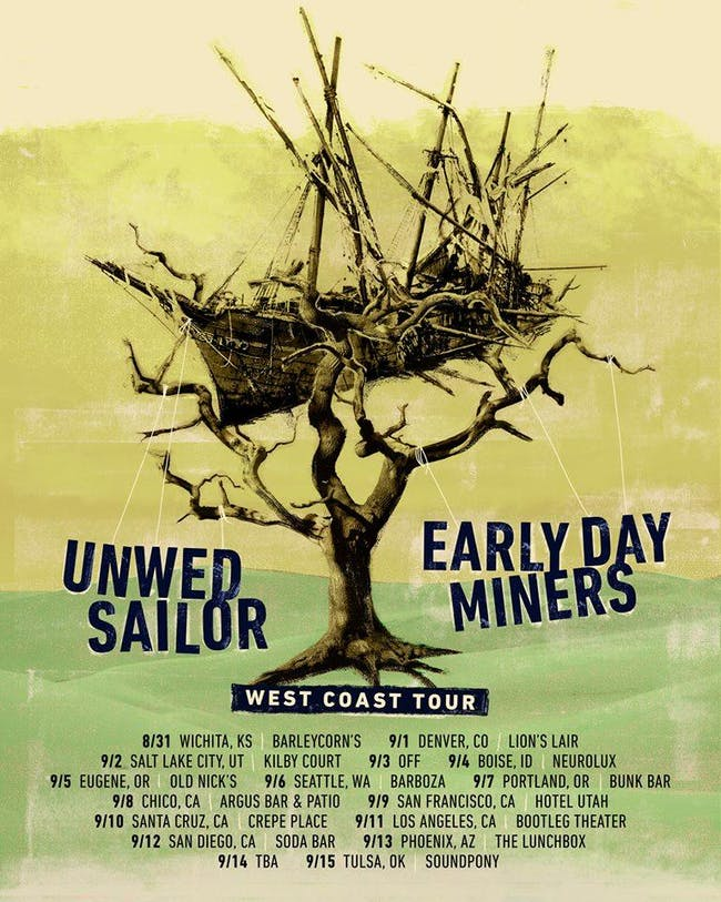 Unwed Sailor // Early Day Miners