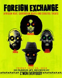 Foreign Exchange with DJ Moma, Rich Knight, GabSoul, Maine