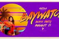 Antics: Baywatch Beach Party