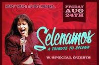 Selanamos Tribute to Selena w/ Quitapenas