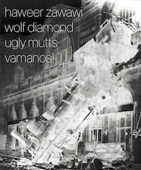 WOLF DIAMOND, UGLY MUTTS, HAMEER ZAWAWI, VARMANOS