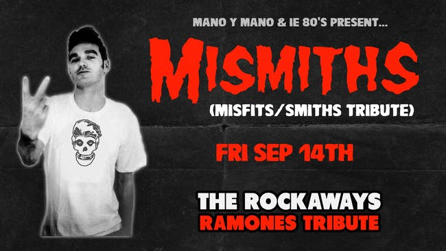 Mismiths – A Tribute to The Misfits & The Smiths