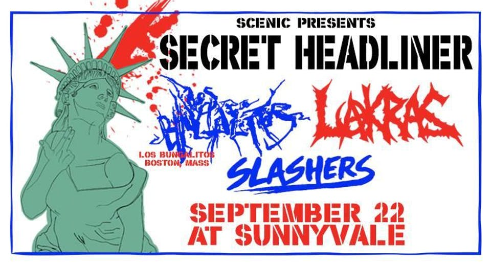 Secret Headliner, Los Bungalitos, Lakras, Slashers