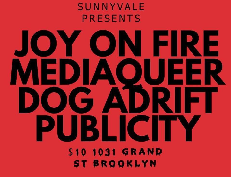 Joy On Fire, Mediaqueer, Dog Adrift, Publicity
