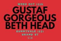 Gustaf, Gorgeous, Beth Head
