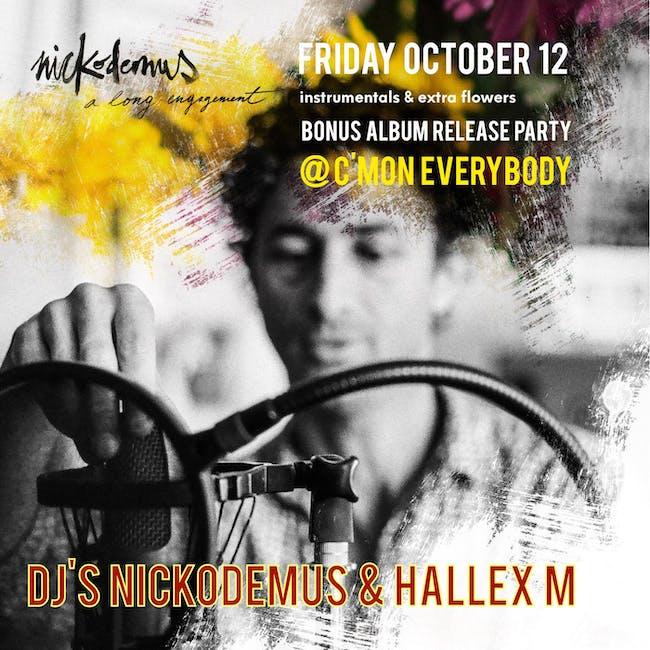 DJs  Nickodemus & Hallex M  + special guests