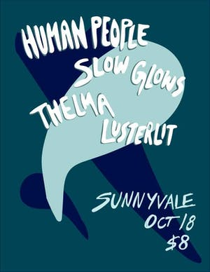 Human People/Slow Glows/Thelma/Lusterlit