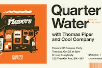 Quarter Water EP Release Party with Cool Company and Thomas Piper