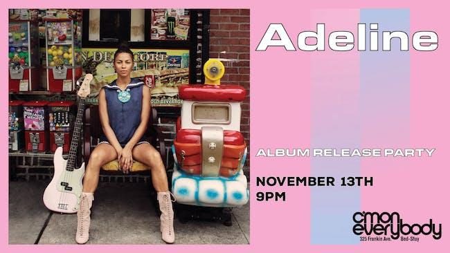 Adeline *album release party*