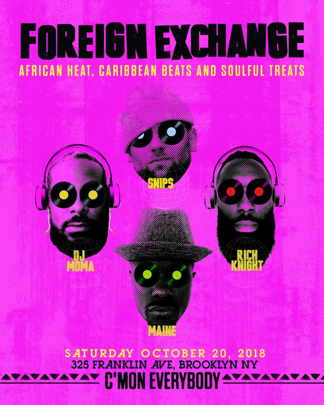 Foreign Exchange with Moma, Rich Knight, Snips, and Maine