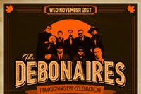 "The Debonaires Annual ""Thanksgiving Eve Celebration"""