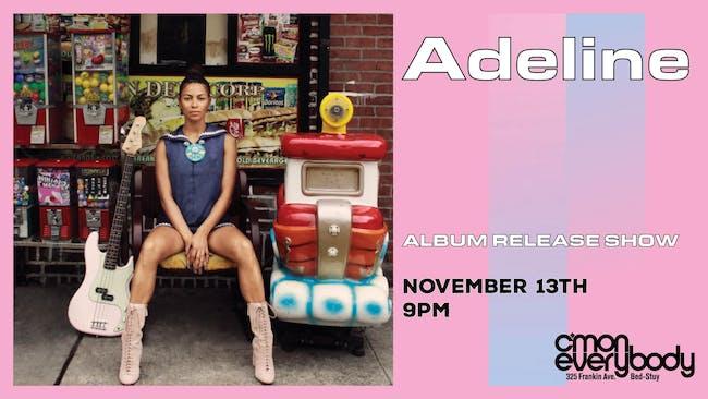 Adeline *album release show*