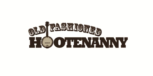 Old-Fashioned Hootenanny - CANCELED