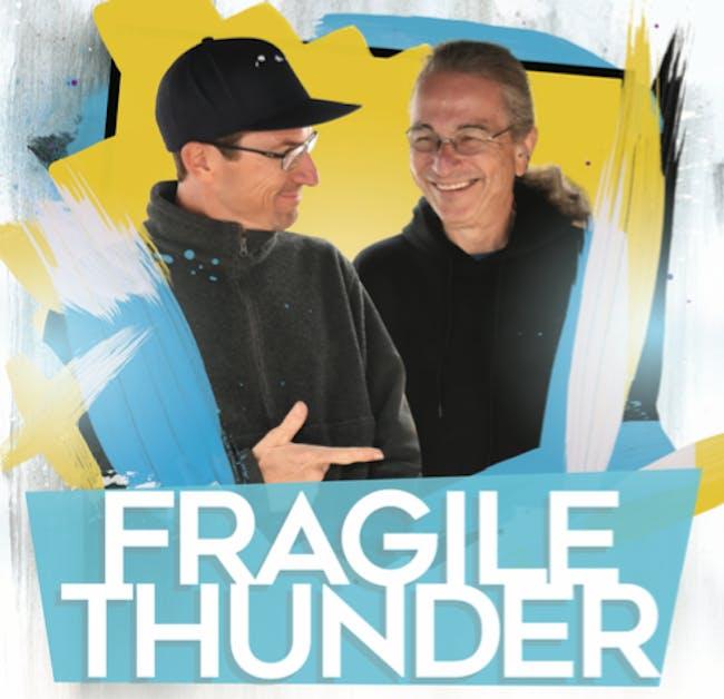 Fragile Thunder Ft. David Gans  w/ Special Guest High Tide Side Show