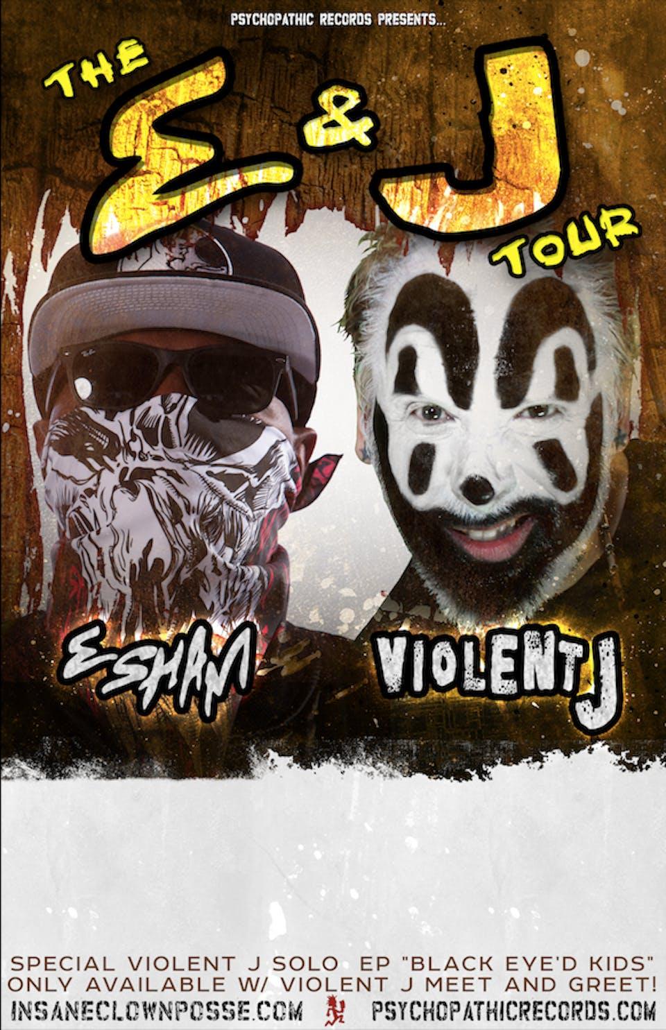 Insane Clown Posse's VIOLENT J with ESHAM and more