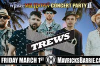 THE TREWS  2nd Annual Winter Meltdown Concert Party