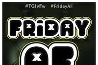 Friday AF with DJ Bob