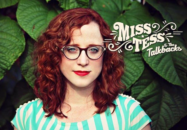 Miss Tess & The Talkbacks // Tractor Jerry