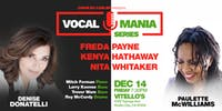 "Denise Donatelli & Paulette McWilliams: Vocal Mania ""Christmas & Classics"""