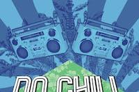 No Chill 90's- 00s Hip Hop + RNB Dance Party