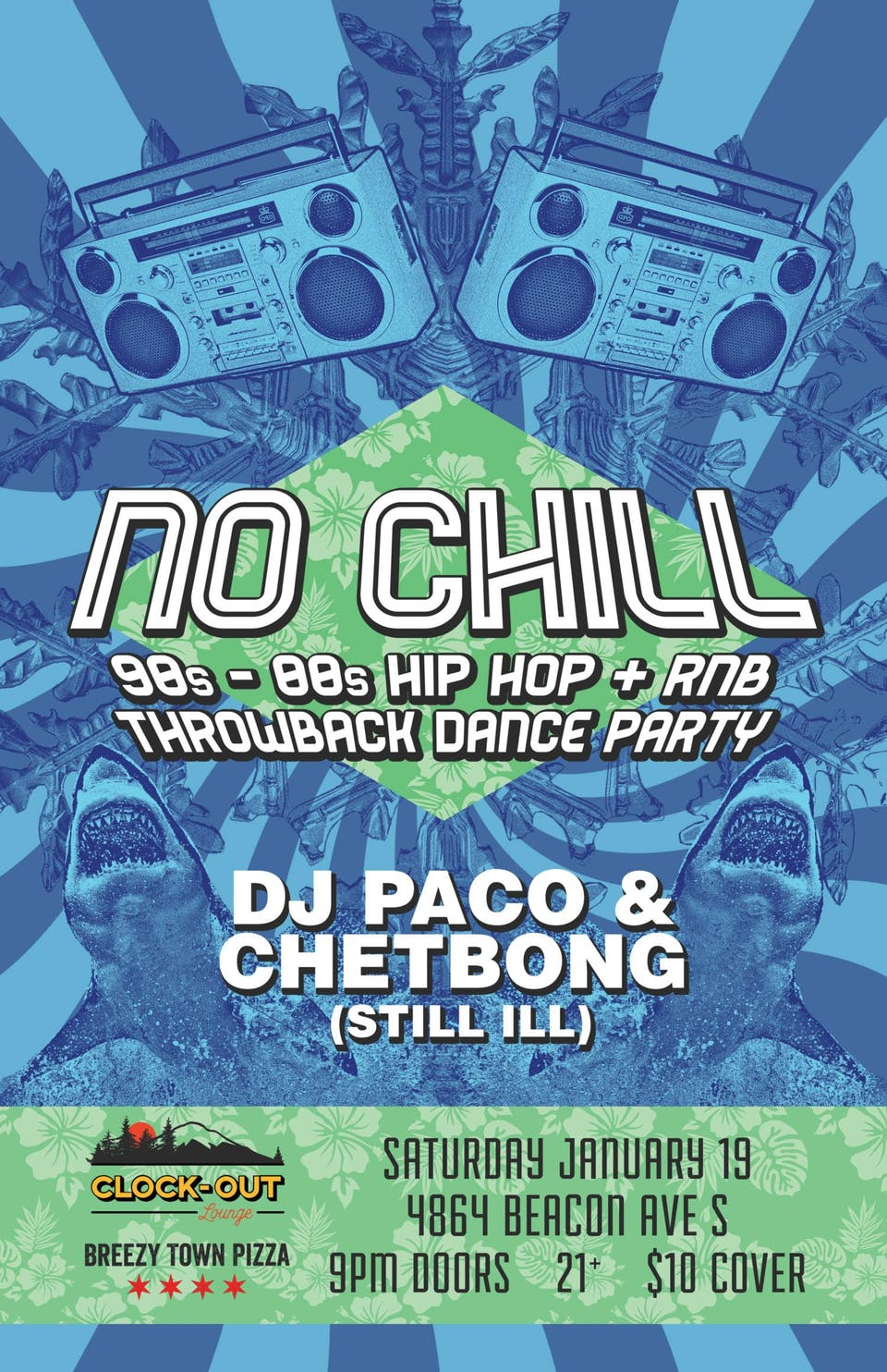No Chill 90's- 00s Hip Hop + RNB Dance Party
