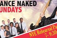 Dance Naked Sundays: NYE Rehearsal Party