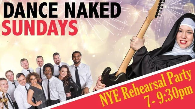 Dance Naked Sundays: NYE Rehearsal Party