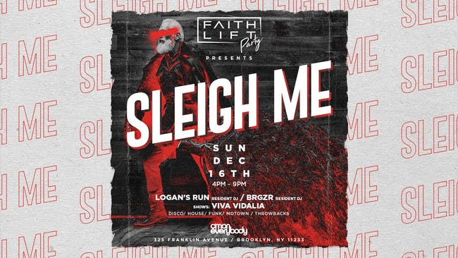 Faith Lift Party: Sleigh Me