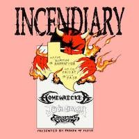 Incendiary • Homewrecker • Judiciary • Creeping Death in Austin