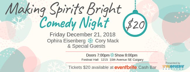 Making Spirits Bright Comedy Night with Ophira Eisenberg and Cory Mack