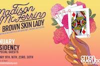 Madison McFerrin Presents: Brown Skin Lady