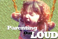 Parenting Out Loud