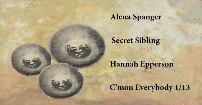 Hannah Epperson, Secret Sibling, Alena Spanger