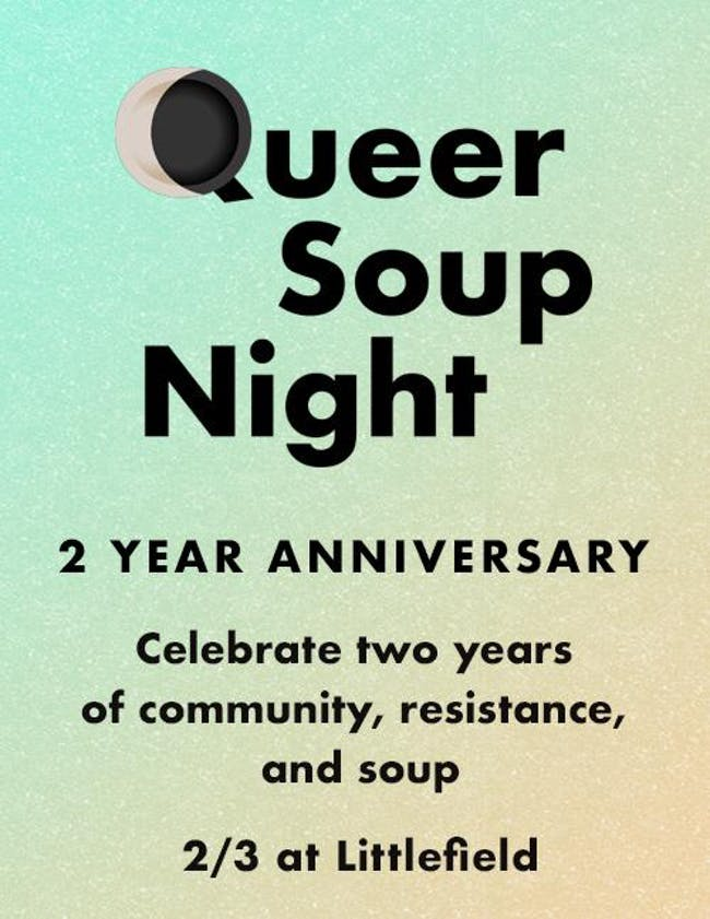 Queer Soup Night 2nd Anniversary Party