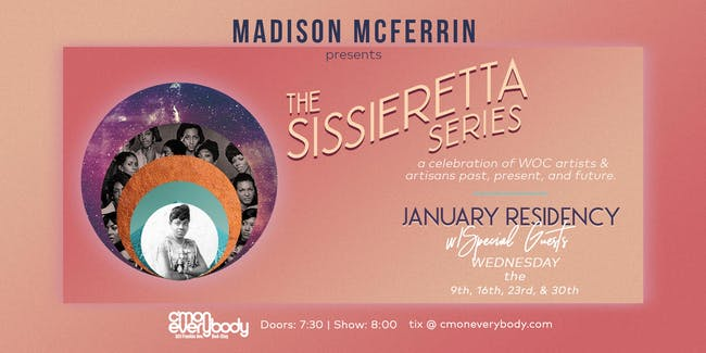 Madison McFerrin Presents: The Sissieretta Series