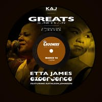 The Etta James Experience - Greats Gone 2 Soon feat Kathleen Johnson