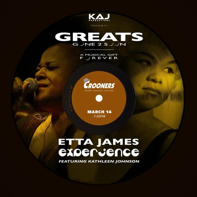 The Etta James Experience - Greats Gone 2 Soon with Kathleen Johnson