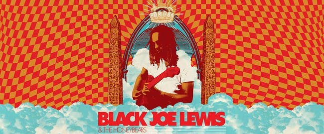 Black Joe Lewis and The Honeybears with Amasa Hines