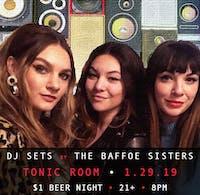 $1 Beer Night + DJ Sets By The Baffoe Sisters