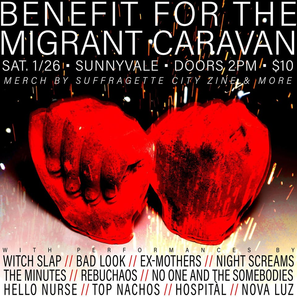 Benefit show for the Migrant Caravan 1/26!