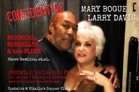 "Mary Bogue & Larry Davis ""Confidential: Boudoirs, Bordellos, and the Bluze"""