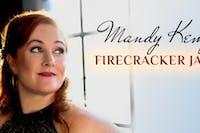 """Mandy Kemp: """"Firecracker Jazz"""" Album Release Concert"""