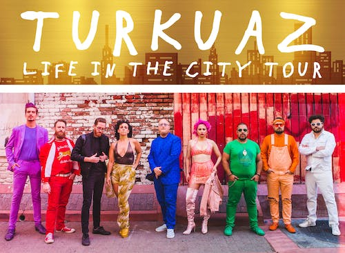 Turkuaz Life in the City Tour with Paris Monster