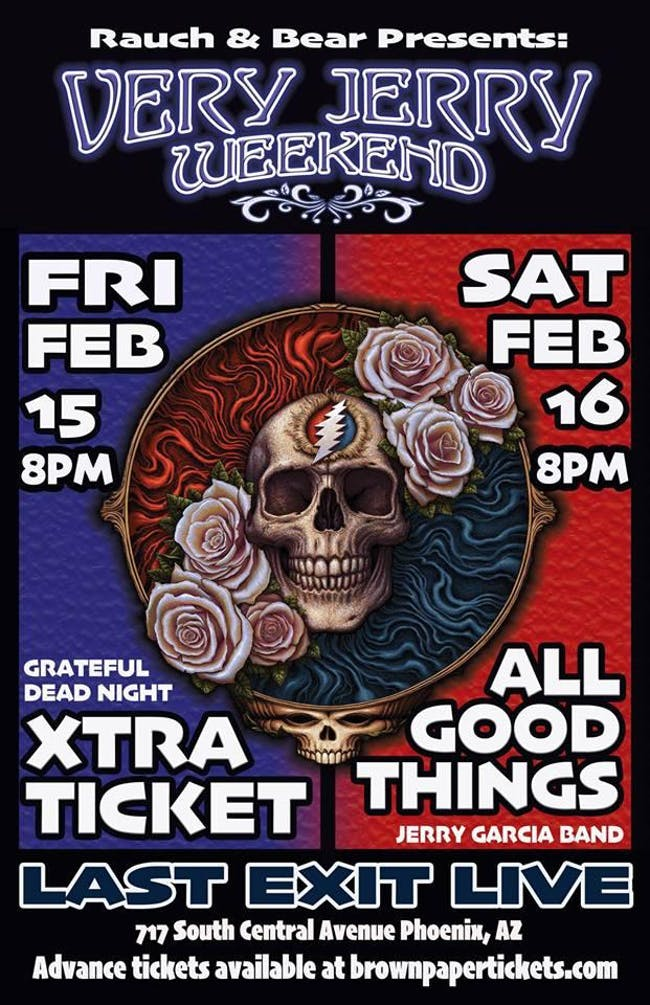 Very Jerry Weekend w/ Xtra Ticket & All Good Things